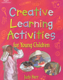 Creative Learning Activities For Young Children Book PDF