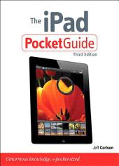 The iPad Pocket Guide: Edition 3