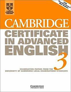 Cambridge Certificate in Advanced English 3 Student s Book Book