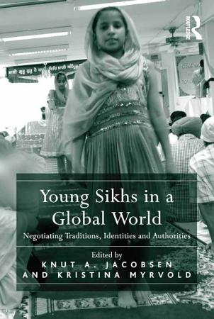 Young Sikhs in a Global World PDF