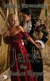Jack the Bodice Ripper