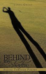 Behind My Shadow