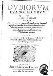 Dubiorum evangelicorum: pars prima, secunda et tertia, Part 3