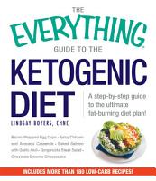 The Everything Guide to the Ketogenic Diet PDF