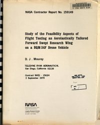 Study of the Feasibility Aspects of Flight Testing an Aeroelastically Tailored Forward Swept Research Wing on a BQM 34F Drone Vehicle PDF