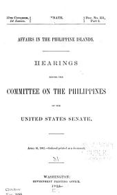 Elihu Root collection of United States documents relating to the Philippine Islands: Volume 31