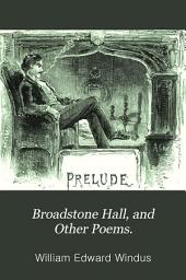 Broadstone hall, and other poems