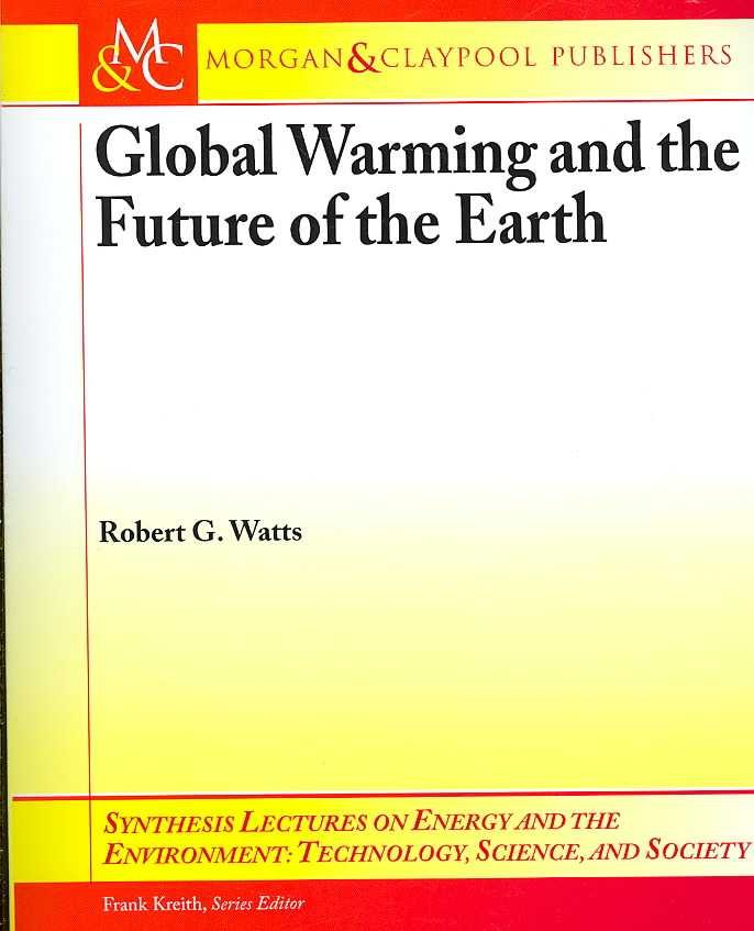 Global Warming and the Future of the Earth