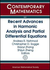 Recent Advances in Harmonic Analysis and Partial Differential Equations: AMS Special Sessions, March 12-13, 2011, Statesboro, Georgia : the JAMI Conference, March 21-25, 2011, Baltimore, Maryland