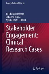 Stakeholder Engagement: Clinical Research Cases