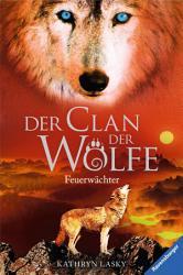 Der Clan der W  lfe 3  Feuerw  chter PDF