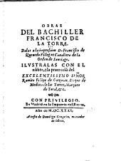 Obras del bachiller Francisco de la Torre
