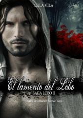 El lamento del Lobo: Saga Lobo II