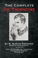 The Complete Dr. Thorndyke - Volume VIII