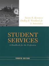 Student Services: A Handbook for the Profession, Edition 4