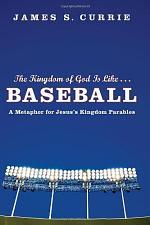 The Kingdom of God Is Like . . . Baseball