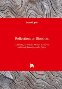 Reflections on Bioethics