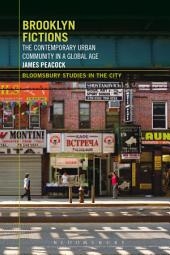 Brooklyn Fictions: The Contemporary Urban Community in a Global Age