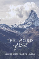 The Word of God Guided Bible Reading Journal PDF