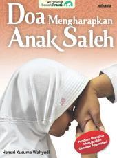 Doa Mengharapkan Anak Saleh