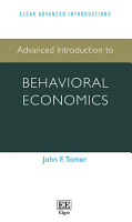 Advanced Introduction to Behavioral Economics PDF