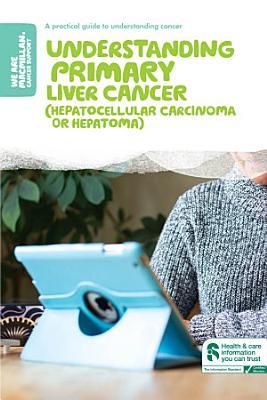 Understanding primary liver cancer PDF