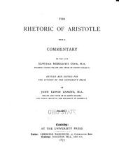 The Rhetoric of Aristotle: With a Commentary, Volume 1