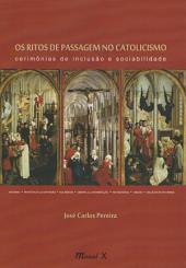 Os Ritos de Passagem no Catolicismo