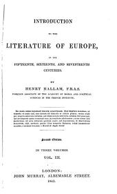 Introduction to the Literature of Europe in the Fifteenth, Sixteenth, and Seventeenth Centuries: Volume 3