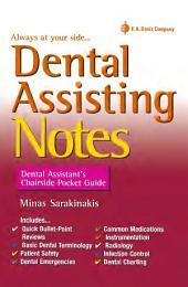 Dental Assisting Notes: Dental Assistant Chairside Pocket Guide