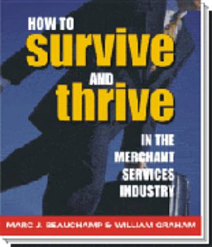 How to Survive and Thrive in the Merchant Services Industry