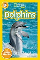 National Geographic Readers  Dolphins PDF