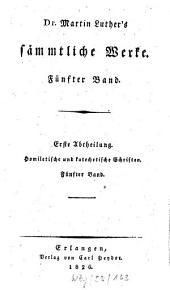 Sämmtliche Werke: Homiletische und katechetische Schriften: Hauspostille : fünfter Band, Band 5