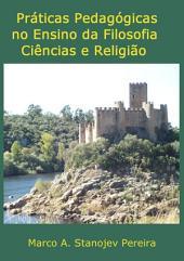Práticas Pedagógicas No Ensino Da Filosofia Ciência E Religião