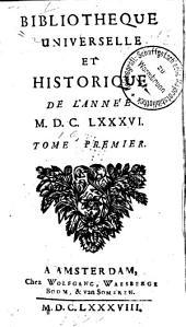 Bibliothèque universelle et historique: Volume1