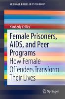 Female Prisoners  AIDS  and Peer Programs PDF