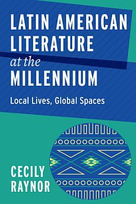 Latin American Literature at the Millennium PDF