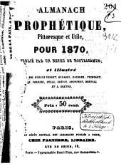 Almanach prophétique, pittoresque et utile pour ...: Volume20