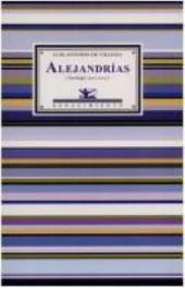 Alejandrías: antología, 1970-2003