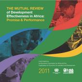 The Mutual Review of Development Effectiveness in Africa 2011 Promise and Performance: Promise and Performance
