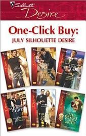 One-Click Buy: July Silhouette Desire: Billionaire's Favorite Fantasy\Bound by the Kincaid Baby\Dante's Wedding Deception\High-Society Secret Pregnancy\The CEO Takes a Wife\The Desert Lord's Bride