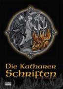 Die Katharer Schriften PDF