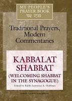My People s Prayer Book  Kabbalat Shabbat  welcoming Shabbat in the synagogue  PDF