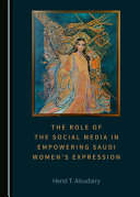 The Role of the Social Media in Empowering Saudi Women    Tm S Expression