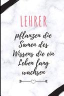 Lehrer Pflanzen Die Samen Des Wissens Die Ein Leben Lang Wachsen PDF