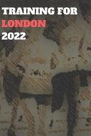 Training for London 2022