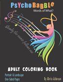 PsychoBabble Words of What? Adult Coloring Book