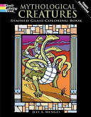 Mythological Creatures Stained Glass Coloring Book