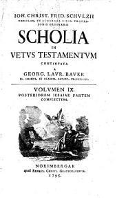 Scholia In Vetus Testamentum: Posteriorem Iesaiae Partem Complectens, Volume 9