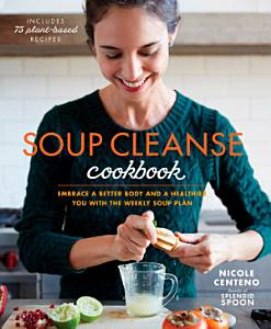 Soup Cleanse Cookbook Book